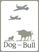 ___________PILOT'S PUB: The DOG and BULL